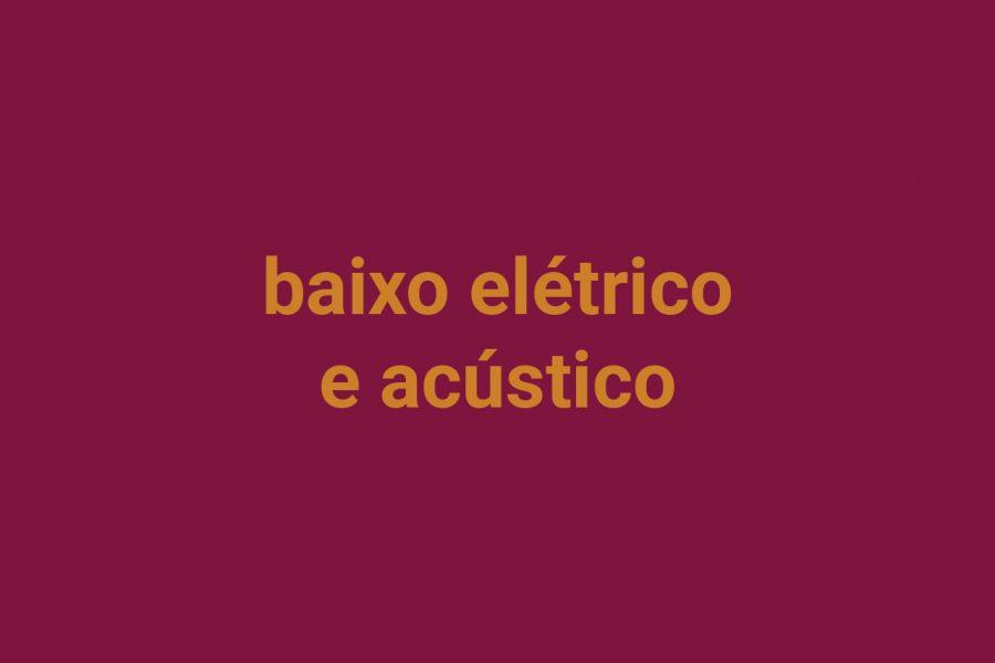 Baixo elétrico e acústico